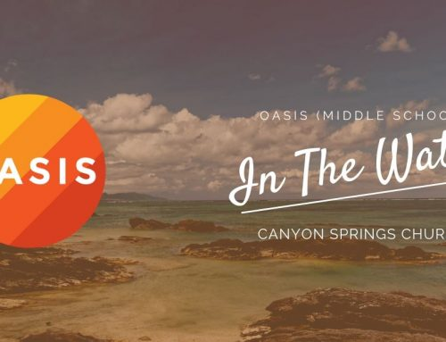 Oasis In The Water Blog Middle School (Week of 2/19/20)